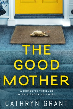 The Good Mother by Cathryn Grant V2